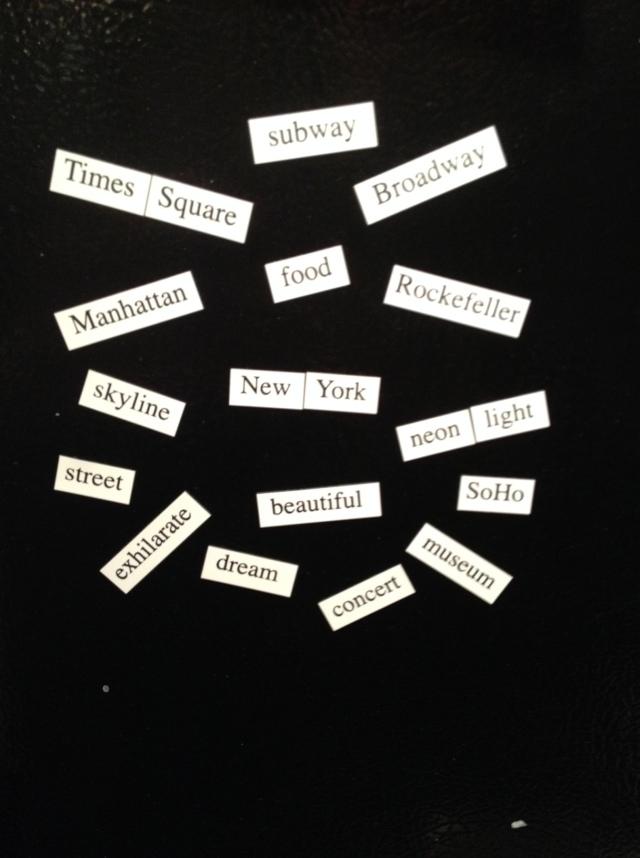 NYC-themed magnetic poetry. A gift from my NYC-soulmate Lyndsay (we've been 5 times together, once for less than 20 hours)
